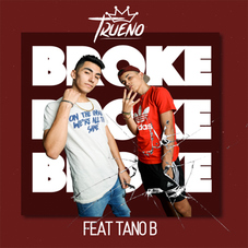 Trueno - BROKE (Ft. TANO B) - SINGLE