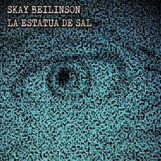 Skay Beilinson - LA ESTATUA DE SAL - SINGLE