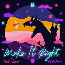 BTS - MAKE IT RIGHT REMIX (FT. LAUV) - SINGLE