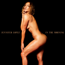 Jennifer Lopez - In The Morning - SINGLE