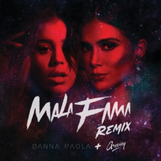 Danna Paola - MALA FAMA REMIX - SINGLE