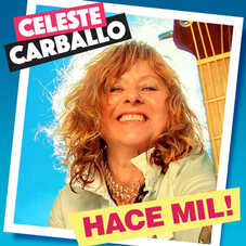 Celeste Carballo - HACE MIL! - SINGLE