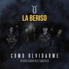 La Beriso - COMO OLVIDAR (EN VIVO ESTADIO VÉLEZ SARSFIELD) - SINGLE