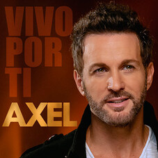Axel - VIVO POR TI - SINGLE