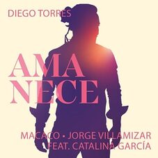 Diego Torres - AMANECE - SINGLE
