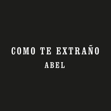 Abel Pintos - C�MO TE EXTRA�O - SINGLE