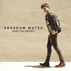Abraham Mateo - ARE YOU READY?