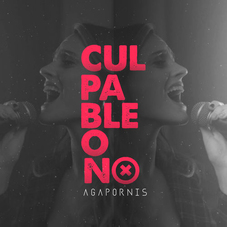 Agapornis - CULPABLE O NO - SINGLE
