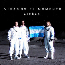 Airbag - VIVAMOS EL MOMENTO - SINGLE