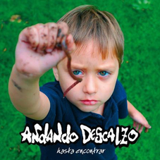 Andando Descalzo - HASTA ENCONTRAR