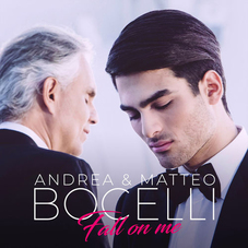 Andrea Bocelli - FALL ON ME - SINGLE (CON MATTEO BOCELLI)