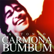Antonio Carmona - BUM BUM (SINGLE)