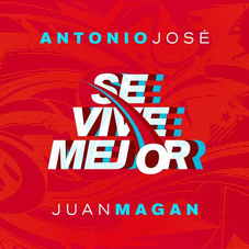 Antonio José - SE VIVE MEJOR - SINGLE