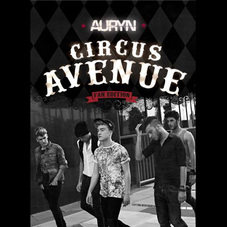 Auryn - CIRCUS AVENUE FAN EDITION - CD 1