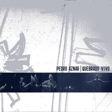Pedro Aznar - QUEBRADO VIVO - CD I