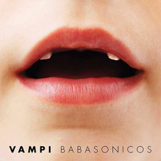 Babasónicos - VAMPI - SINGLE