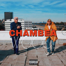 Bad Bunny - CHAMBEA - SINGLE