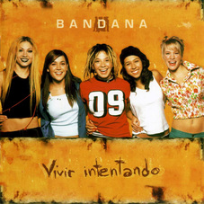 Bandana - VIVIR INTENTANDO