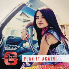 Becky G - PLAY IT AGAIN - SINGLE