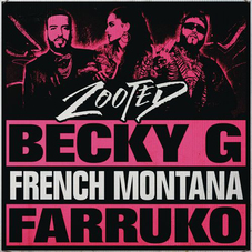 Becky G - ZOOTED - SINGLE