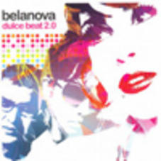 Belanova - DULCE BEAT 2.0 - CD I