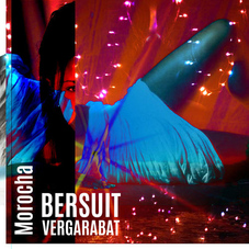 Bersuit Vergarabat - MOROCHA - SINGLE