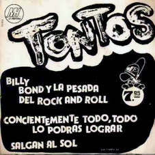 Billy Bond y la Pesada del Rock and Roll - TONTOS (SINGLE)