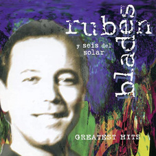 Rubén Blades - GREATEST HITS 96