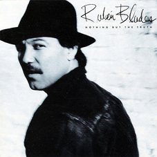 Rubén Blades - NOTHING BUT THE TRUTH