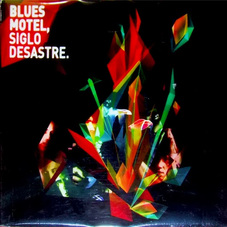 Blues Motel - SIGLO DESASTRE
