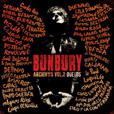 Enrique Bunbury - ARCHIVOS VOL. 2: DUETOS (CD 2)