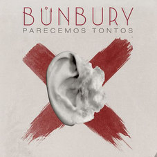 Enrique Bunbury - PARECEMOS TONTOS - SINGLE