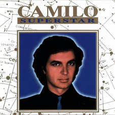 Camilo Sesto - CAMILO SUPERSTAR - DISCO 1 -