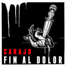 Carajo - FIN AL DOLOR - SINGLE
