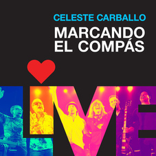 Celeste Carballo - MARCANDO EL COMPÁS (EN VIVO) - SINGLE