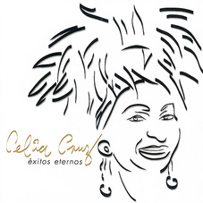 Celia Cruz - ÉXITOS ETERNOS