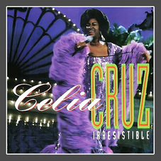 Celia Cruz - IRRESISTIBLE