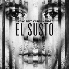 Chano! - EL SUSTO - SINGLE