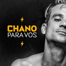 Chano! - PARA VOS - SINGLE