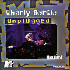 Charly García - HELLO!  UNPLUGGED