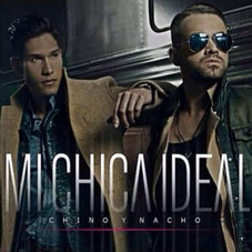 Tapa del CD CHICA IDEAL - SINGLE - Chino & Nacho