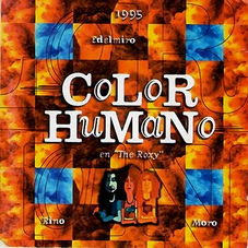 Color Humano - EN EL ROXY
