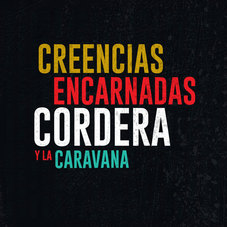 Gustavo Cordera - CREENCIAS ENCARNADAS - SINGLE