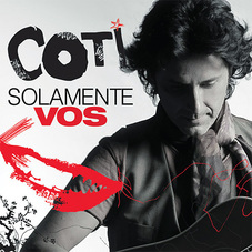 Coti - SOLAMENTE VOS - SINGLE