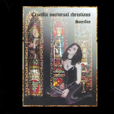 Crucifix Nocturnal Christians - SACRIFICE