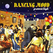 Dancing Mood - GROOVIN HIGH