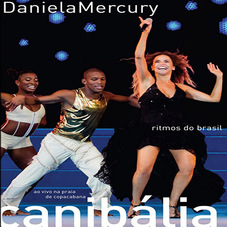 Daniela Mercury - CANIBÁLIA - RITMOS DO BRASIL (CD)