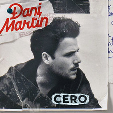 Dani Martín - CERO - SINGLE