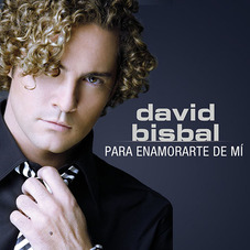David Bisbal - PARA ENAMORARTE DE MÍ  - SINGLE