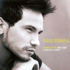 David DeMaría - GRANDES EXITOS 1997 - 2007 - LA FUERZA DE LA VOLUNTAD CD 1